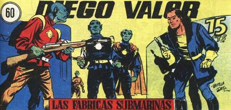 La serie de Diego Valor se empezó a publicar en 1954 guionizada por Jarber e ilustrada por Adolfo Buylla y Braulio Rodríguez «Bayo».